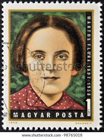 HUNGARY - CIRCA 1972: A stamp printed in Hungary shows Flora Martos, Hungarian Labor Party leader, circa 1972