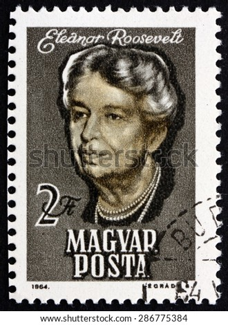 HUNGARY - CIRCA 1964: a stamp printed in the Hungary shows Eleanor Roosevelt, Presidential Spouse, circa 1964