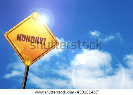 hungry, 3D rendering, glowing yellow traffic sign