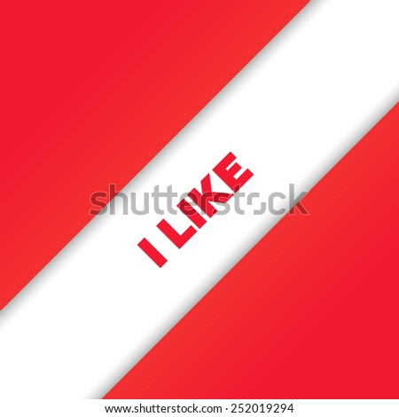 I LIKE - stock photo