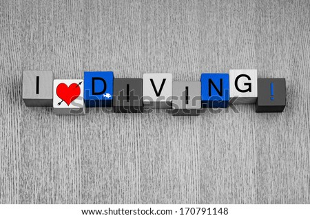 I Love Diving, sign or design for diving, scuba diving, high diving or pool, with small fish icon - in blue for water. - stock photo