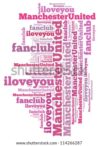 i love fan club manchester united info-text graphics and arrangement concept on white background (word cloud)
