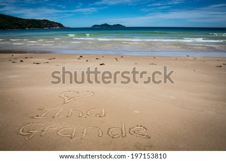 I Love Ilha Grande, Lopes Mendes, Beach. Incredible paradise. Brazil, Rio do Janeiro. South America tropical adventure. - stock photo