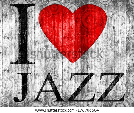 I love Jazz font heart and texture wall background - stock photo