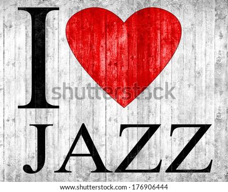 I love Jazz font heart and wall background - stock photo