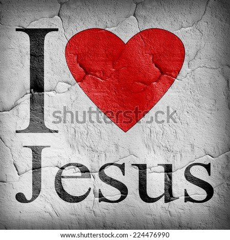 I love Jesus font heart and wall background - stock photo