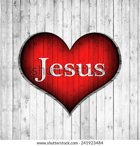 I love Jesus, heart, text and wood background - stock photo