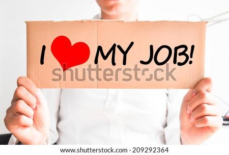 I love my job - stock photo