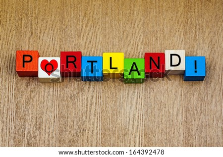 I Love Portland, Oregon - sign series for state capitals, vacations, place names in America and travel  - stock photo