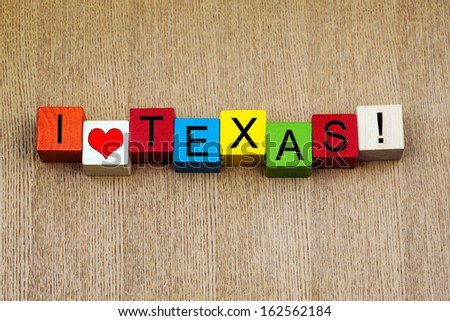 I Love Texas, America - sign series for travel destinations and American states.