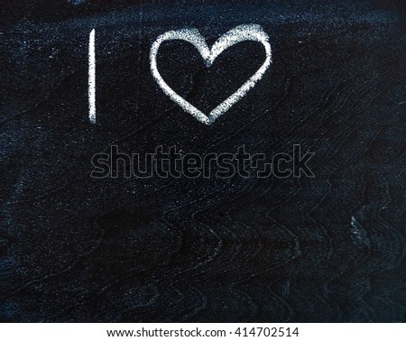 I Love writing on a blackboard  - stock photo