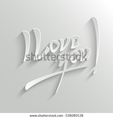 I Love You Hand lettering Greeting Card. Typographical Background. Handmade calligraphy.  - stock photo