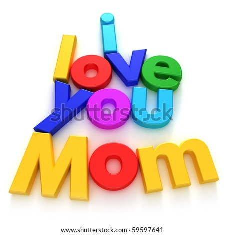 I love you Mom written with colourful letter magnets on neutral background - stock photo