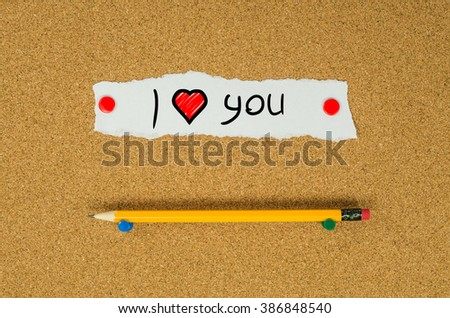 I love you text note message pin on bulletin board - stock photo