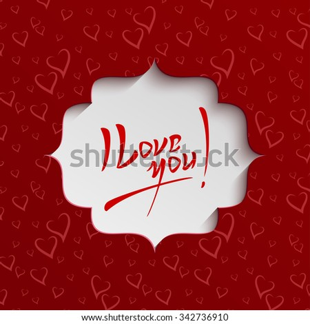 I Love You - Valentines Day Hand lettering Greeting Card on Paper Cut Banner from Seamless Pattern with Stylized Hearts. Typographical Background - stock photo