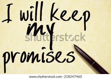 I will keep my promises text write on paper  - stock photo