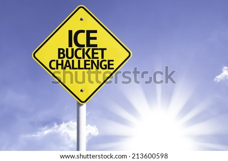 Ice Bucket Challenge road sign with sun background  - stock photo