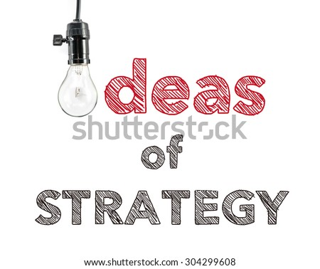 ideas of strategy phrase and light bulb, hand writing, Marketing Success  Business - stock photo