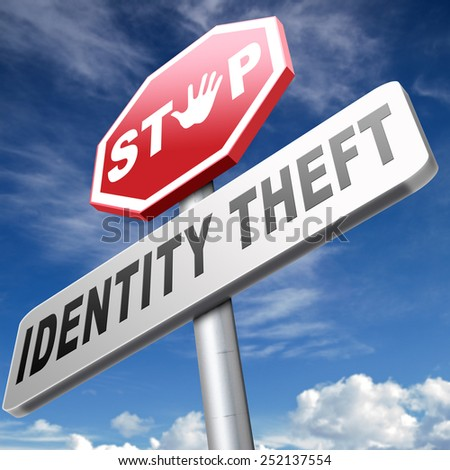 identity theft stop warning sign stealing ID online is an internet or cyber crime - stock photo