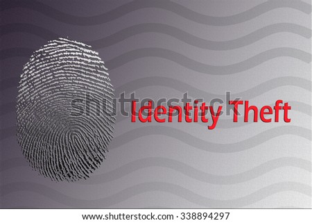 Identity theft with fingerprint