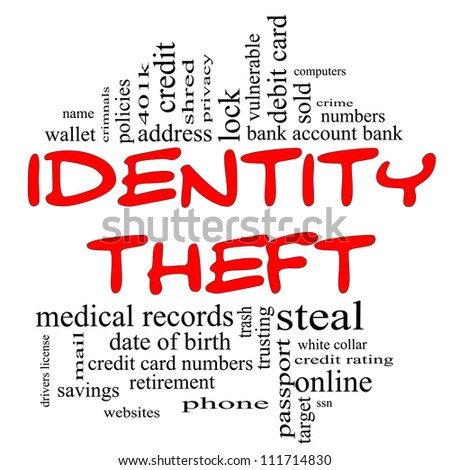 Identity Theft Word Cloud Concept in red & black letters with great terms such as privacy, bank, account, numbers, credit cards and more.