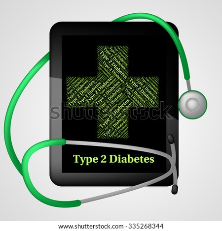 Illness Type Showing Adult Onset Diabetes And Metabolic Disorder - stock photo