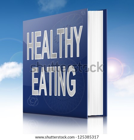 Illustration depicting a book with a healthy eating concept title. White background.