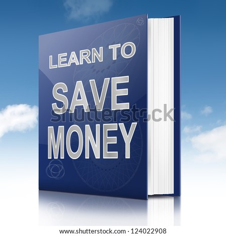 Illustration depicting a book with a saving money concept title. White background.