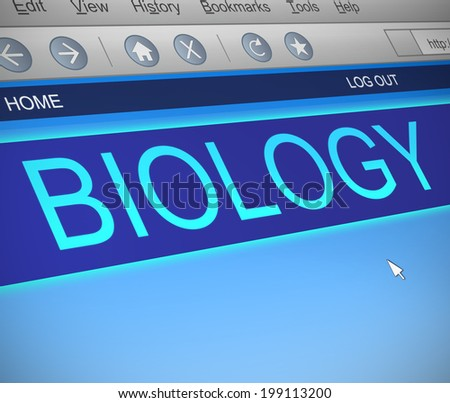 Illustration depicting a computer screen capture with a Biology concept.