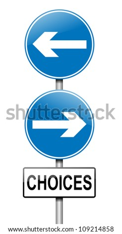 Illustration depicting a directional roadsign with a choices concept. White background. - stock photo