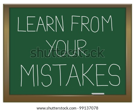 Illustration depicting a green chalkboard with a learning from mistakes concept written on it. - stock photo