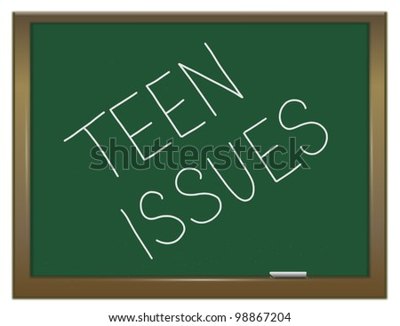 Illustration depicting a green chalkboard with a teen issues concept written on it.