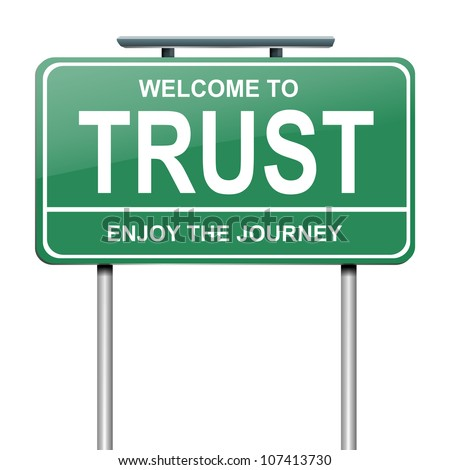 Illustration depicting a green roadsign with a trust concept.White background. - stock photo