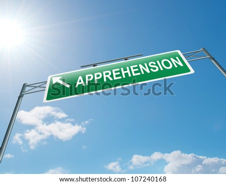 Illustration depicting a highway gantry sign with an apprehension concept. Blue sky background. - stock photo