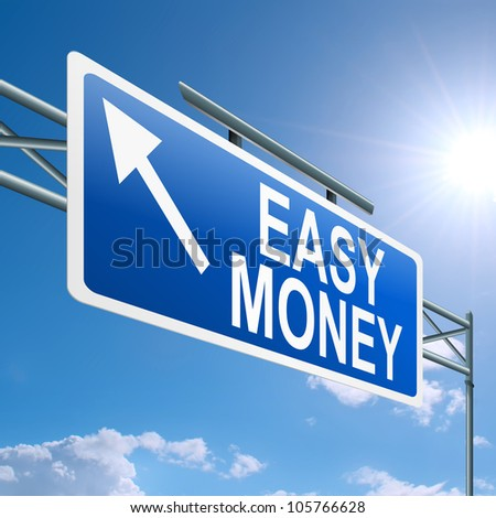 Illustration depicting a highway gantry sign with an easy money concept. Blue sky background.