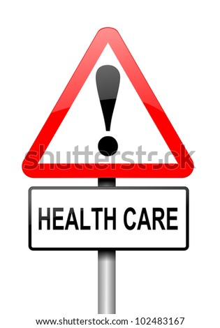 Illustration depicting a red and white triangular warning sign with a 'healthcare' concept. White background.