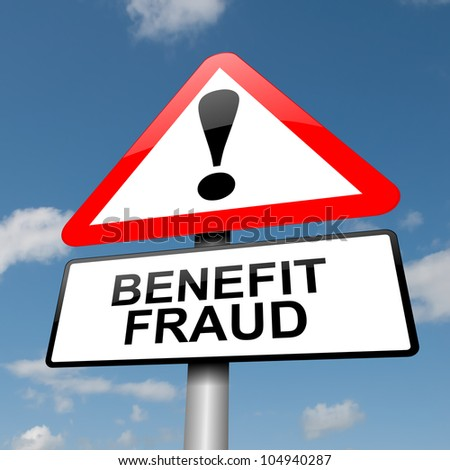 Illustration depicting a road traffic sign with a benefit fraud concept. Blue sky  background.