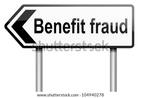 Illustration depicting a road traffic sign with a benefit fraud concept. White background. - stock photo