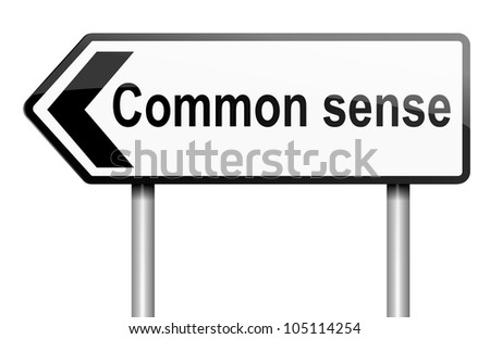 Illustration depicting a road traffic sign with a common sense concept. White background. - stock photo