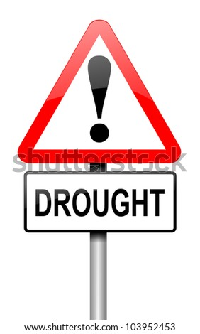 Illustration depicting a road traffic sign with a drought concept. White background.