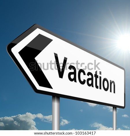 Illustration depicting a road traffic sign with a vacation concept. Blue sky background.