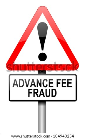Illustration depicting a road traffic sign with an advance fee fraud  concept. White background.