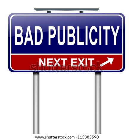 Illustration depicting a roadsign with a bad publicity concept. White background. - stock photo