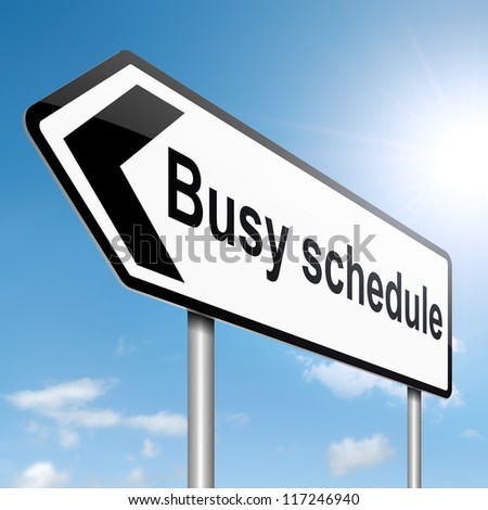 Illustration depicting a roadsign with a busy schedule concept. Sky background.