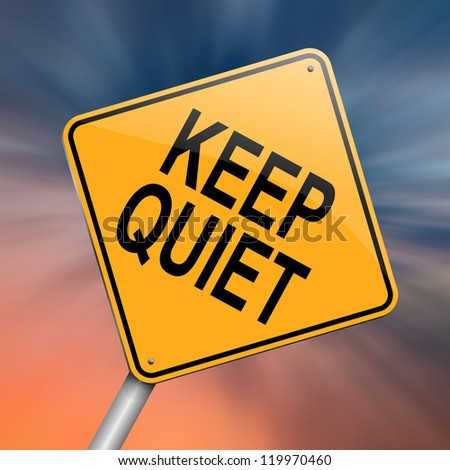 Illustration depicting a roadsign with a keep quiet concept. Abstract background. - stock photo