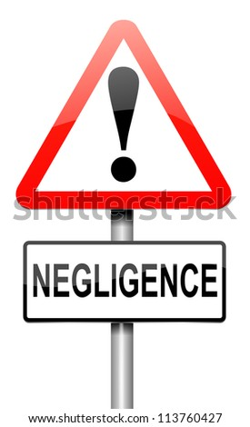 Illustration depicting a roadsign with a negligence concept. White background.