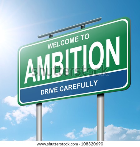 Illustration depicting a roadsign with an ambition concept. Blue sky with sunlight background.