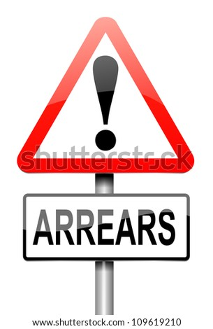 Illustration depicting a roadsign with an arrears concept. White background.