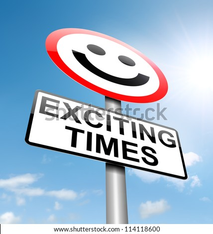 Illustration depicting a roadsign with an exciting times concept. Sky background. - stock photo