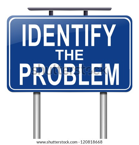 Illustration depicting a roadsign with an identify the problem concept. White background. - stock photo